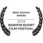 Baffle Their Mind with Bullsh*t wins Best Editing at BAWIFM Shorts Fest!
